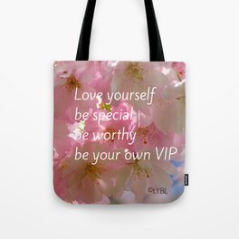 Love Yourself  VIP Tote Bag