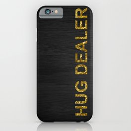 Hug Dealer | Gold foil iPhone Case