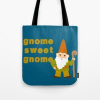 gnome Tote Bags featuring gnome sweet gnome by Elephant Trunk Studio