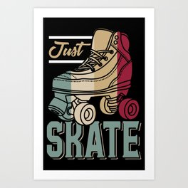 Just Skate | Retro Roller Skating Art Print