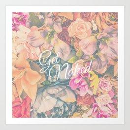 Get Naked Floral Art Print