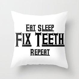 Fix teeth Dental Funny Throw Pillow