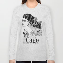 My body is a cage Long Sleeve T-shirt