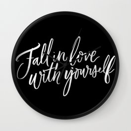 Fall in Love with Yourself Wall Clock