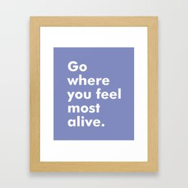 Motivational quote no2 Framed Art Print