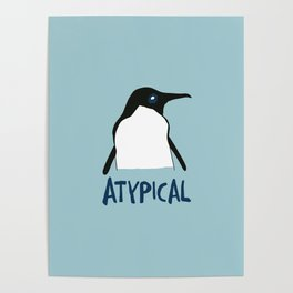 Atypical penguin Poster