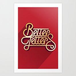 Better Letters Art Print