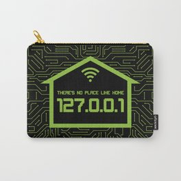 There's No Place Like Home 127.0.0.1 Carry-All Pouch