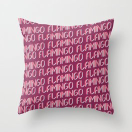 FLAMINGO FLAMINGO FLAMINGO Throw Pillow