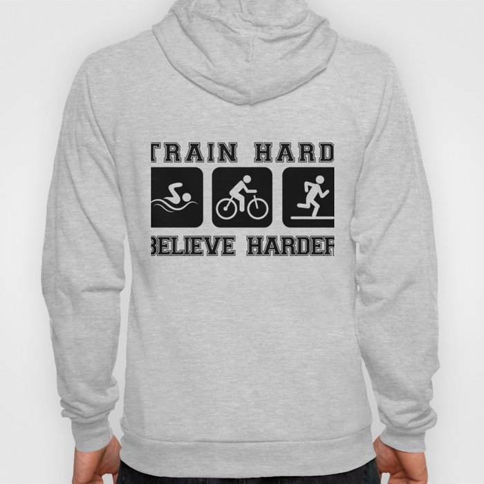 Triathlon Train Hard Gift Hoody