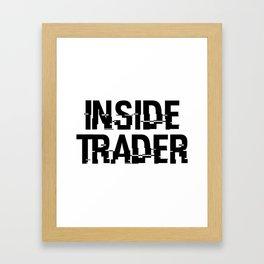 Inside Trader Framed Art Print