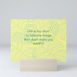 life is too short... Mini Art Print