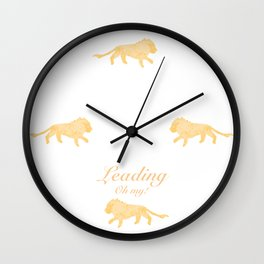 Leading - Oh my! Wall Clock