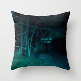 Ghost Me Harder Throw Pillow