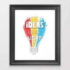 Ideas Need Light Framed Art Print