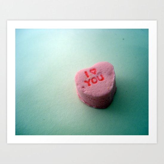 I Heart You candy heart Art Print