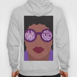 Power To The Polls Hoody