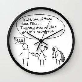 Time flies when you are having fun Wall Clock