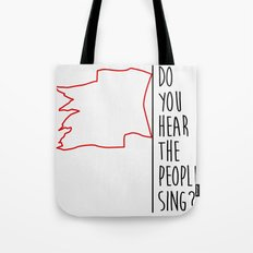 Do You hear The People Sing? - Red Flag? Tote Bag