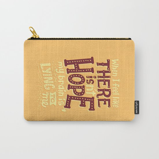 There is hope Carry-All Pouch