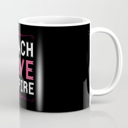 Teach Love Inspire - School Teachers Mentor Class Coffee Mug