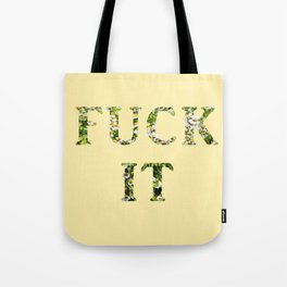 Fck It - Yellow Tote Bag