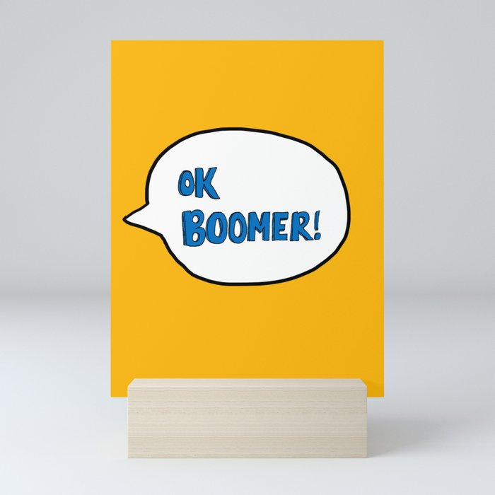 Ok Boomer! Mini Art Print
