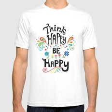 Think Happy Be Happy MEDIUM White Mens Fitted Tee