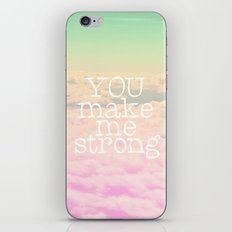 YOU MAKE ME STRONG iPhone & iPod Skin