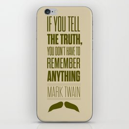 Lab No. 4 - Mark Twain quote truth life modern typographic Inspirational Quotes Poster iPhone Skin