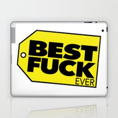 Best Fuck Ever Laptop & iPad Skin