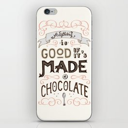 Chocolate lovers iPhone Skin