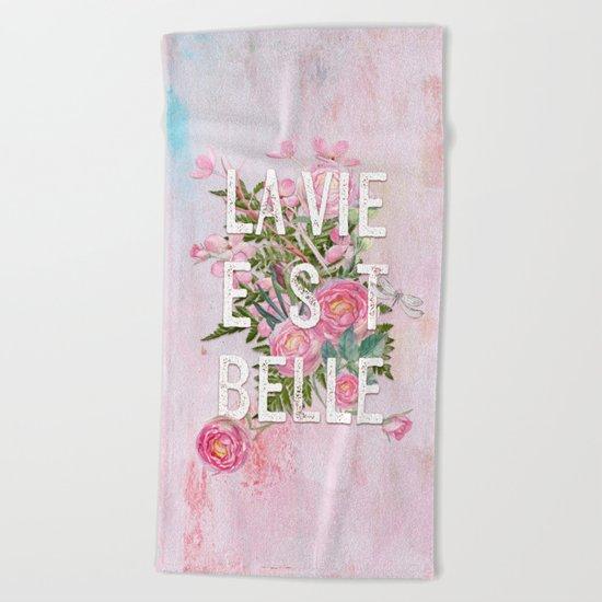 LAVIE EST BELLE - Watercolor - Pink flowers roses - rose flower on #Society6 Beach Towel