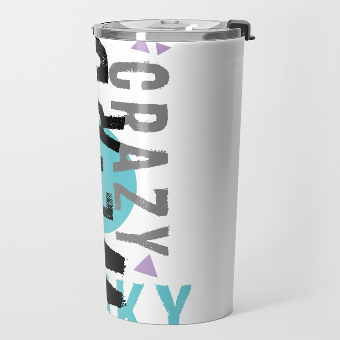 Text Art STAY WEIRD Travel Mug