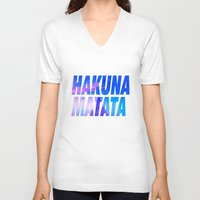hakuna V-neck T-shirts featuring HAKUNA MATATA Typography by Poppo Inc.