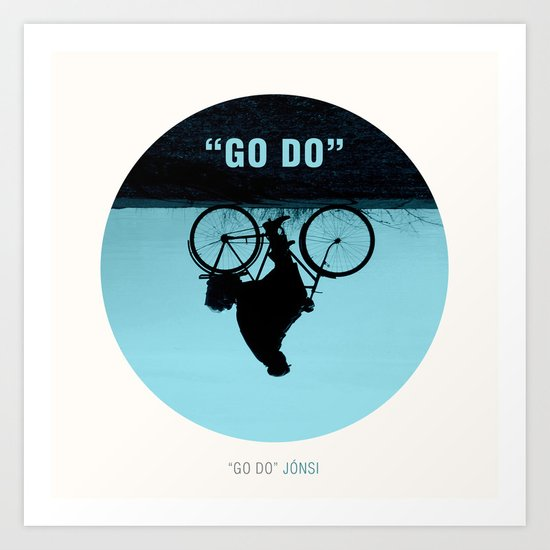 GO DO Art Print
