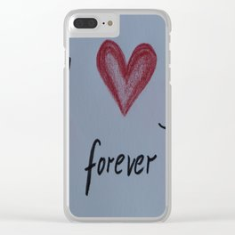 I Will Love You Forever Clear iPhone Case