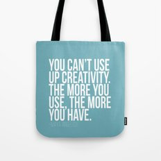 You can't use up creativity Tote Bag