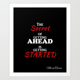 GETTING AHEAD Art Print