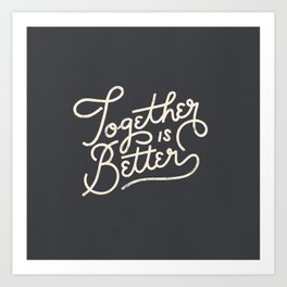Better Together Dark Art Print