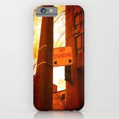 No Standing Slim Case iPhone 6s