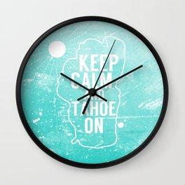 Keep Calm and Tahoe On Wall Clock