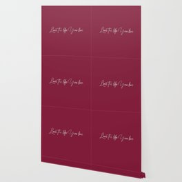 Love the life you live – Passionate Wine Red Wallpaper