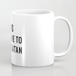 Prepare to meet Satan Coffee Mug