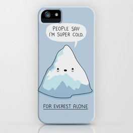 for Everest alone iPhone Case
