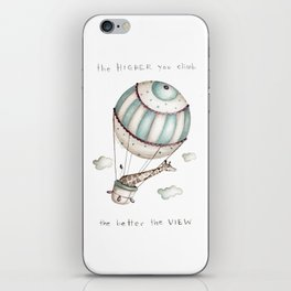 The higher you climb, the better the view iPhone Skin