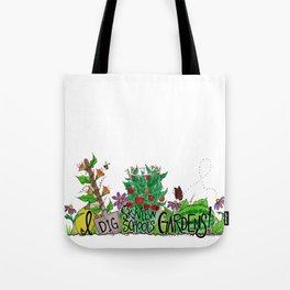I Dig Skyview School Gardens! Tote Bag