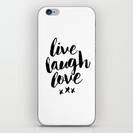 Live Laugh Love black and white wall hangings typography design home wall decor bedroom iPhone Skin