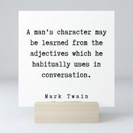 102       Mark Twain Quotes   190730 Mini Art Print
