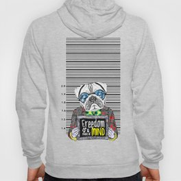 Pug quotes Freedom Hoody